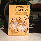 Granny and the Indians (0020449100) by Peggy Parish