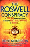 Boyd Morrison The Roswell Conspiracy