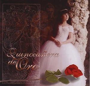 Quinceanera De Oro - Quinceanera De Oro - Amazon.com Music