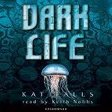 Dark Life (Unabridged)
