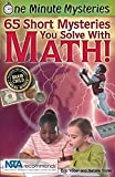 img - for One Minute Mysteries: 65 Short Mysteries You Solve with Math! book / textbook / text book
