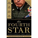 The Fourth Star: Four Generals and the Epic Struggle for the Future of the United States Army ~ Greg Jaffe