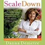 Scale Down, Live it Up | Danna Demetre