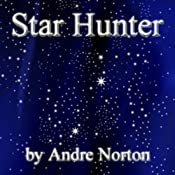 Star Hunter | [Andre Norton]