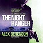 The Night Ranger (       UNABRIDGED) by Alex Berenson Narrated by George Guidall