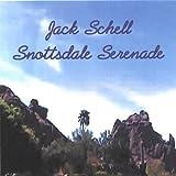Songtexte von Jack Schell - Snottsdale Serenade