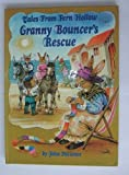 John Patience Tales from Fern Hollow Granny Bouncer's Rescue