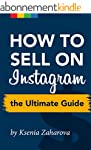 How to Sell on Instagram: The Ultimat...