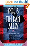 POETS OF TIN PAN ALLEY: A History of...