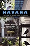 img - for Havana: Two Faces of the Antillean Metropolis book / textbook / text book