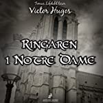 Ringaren i Notre Dame [The Hunchback of Notre Dame] | Victor Hugo