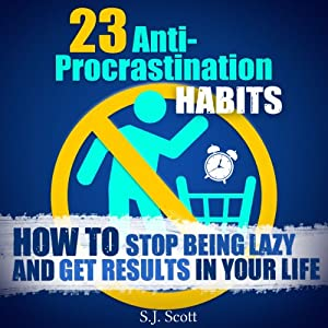23 Anti-Procrastination Habits Hörbuch