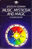 Music Mysticism And Magic