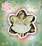 A Flower Fairy Christmas (Flower Fairies)