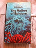 Valley of Spiders (0006130380) by Wells, H. G.