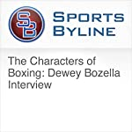 The Characters of Boxing: Dewey Bozella Interview | Ron Barr