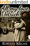 All My Love, Detrick: A Historical No...
