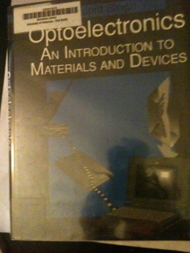 Optoelectronics: An Introduction to Materials and Devices