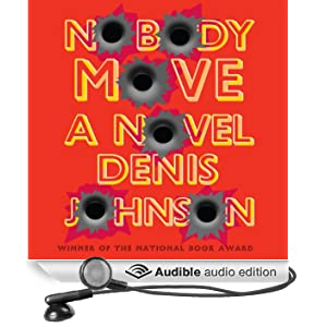 Nobody Move (Unabridged)