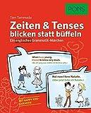 PONS Zeiten & Tenses blicken statt büffeln: Ein englisches Grammatik-Märchen
