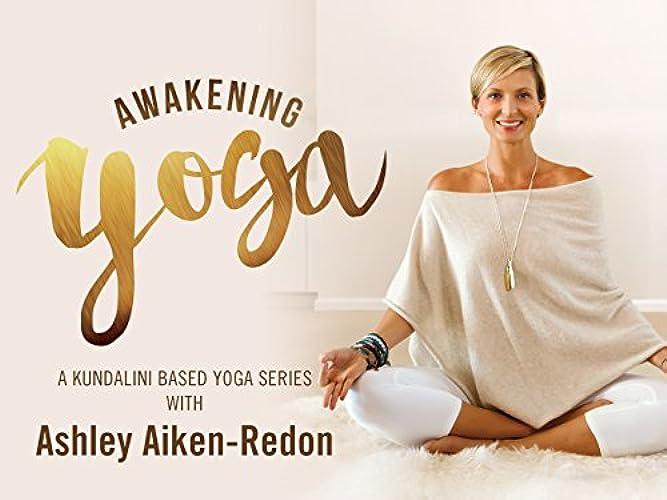 Watch Awakening Yoga & Meditation with Ashley Aiken-Redon Season 1