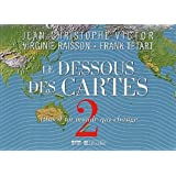 Le dessous des cartes : Tome 2 : Atlas d&#39;un monde qui changepar Jean-Christophe Victor