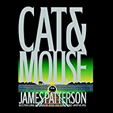 Cat & Mouse: Alex Cross, Book 4 (       UNABRIDGED) by James Patterson Narrated by Jeff Harding, Raj Ghatak
