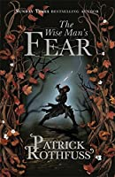 The Wise Man's Fear (The Kingkiller Chronicle): 2