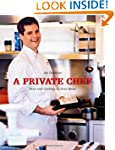 A Private Chef: Four Star Cooking In...