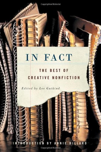 In Fact: The Best of Creative Nonfiction
