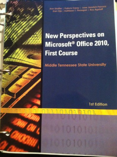 New Perspectives on Microsoft Office 2010, First Course (MTSU Edition)