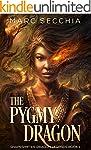 The Pygmy Dragon (Shapeshifter Dragon...