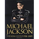 Michael Jackson: The King of Pop 1958-2009by Chris Roberts