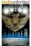 Further: Beyond the Threshold