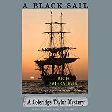 A Black Sail: The Coleridge Taylor Mysteries, Book 3 | Livre audio Auteur(s) : Rich Zahradnik Narrateur(s) : Donald Corren