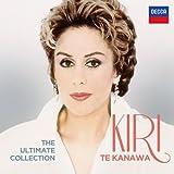 Dame Kiri Te Kanawa - The Ultimate Collection