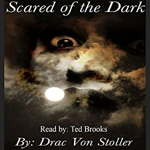 Scared of the Dark Audiobook
