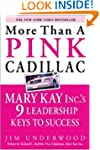 More Than a Pink Cadillac: Mary Kay I...