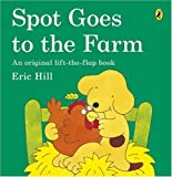 Eric Hill Spot Goes to the Farm