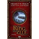 """Der Ring der Zeit: zwei Romane in einem Bandvon """"Horst von Allw�rden"""""""