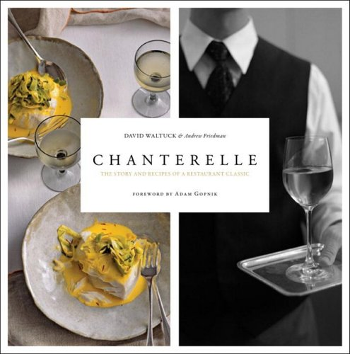 Chanterelle by David Waltuck, Andrew Friedman