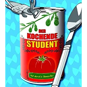 eBook Cover für  Der kochende Student Voll durch 39 s Semester