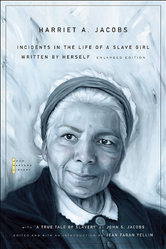 Incidents in the Life of a Slave Girl: Written by...