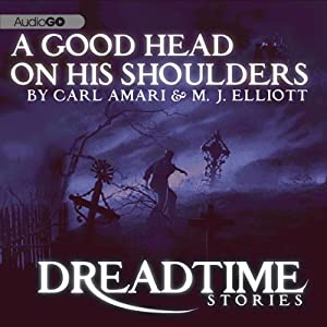 A Good Head on His Shoulders (Dreadtime Stories): From Fangoria, America's #1 Source for Horror! | [Max Allan Collins]