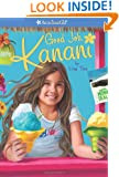 Good Job, Kanani (American Girl) (Girl of the Year (Quality))