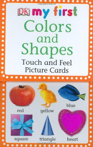 Colors and Shapes: Touch and Feel Picture Cards (My First Touch and Feel Picture Cards)