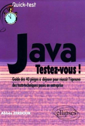 Java : Testez-vous ! (French Edition)
