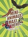 Mini-animaux, maxi-héros par Plantevin