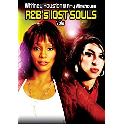 R&B's Lost Souls Vol. 2: Whitney Houston & Amy Winehouse