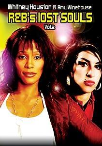 R&B's Lost Souls Vol. 2: Whitney Houston & Amy Winehouse